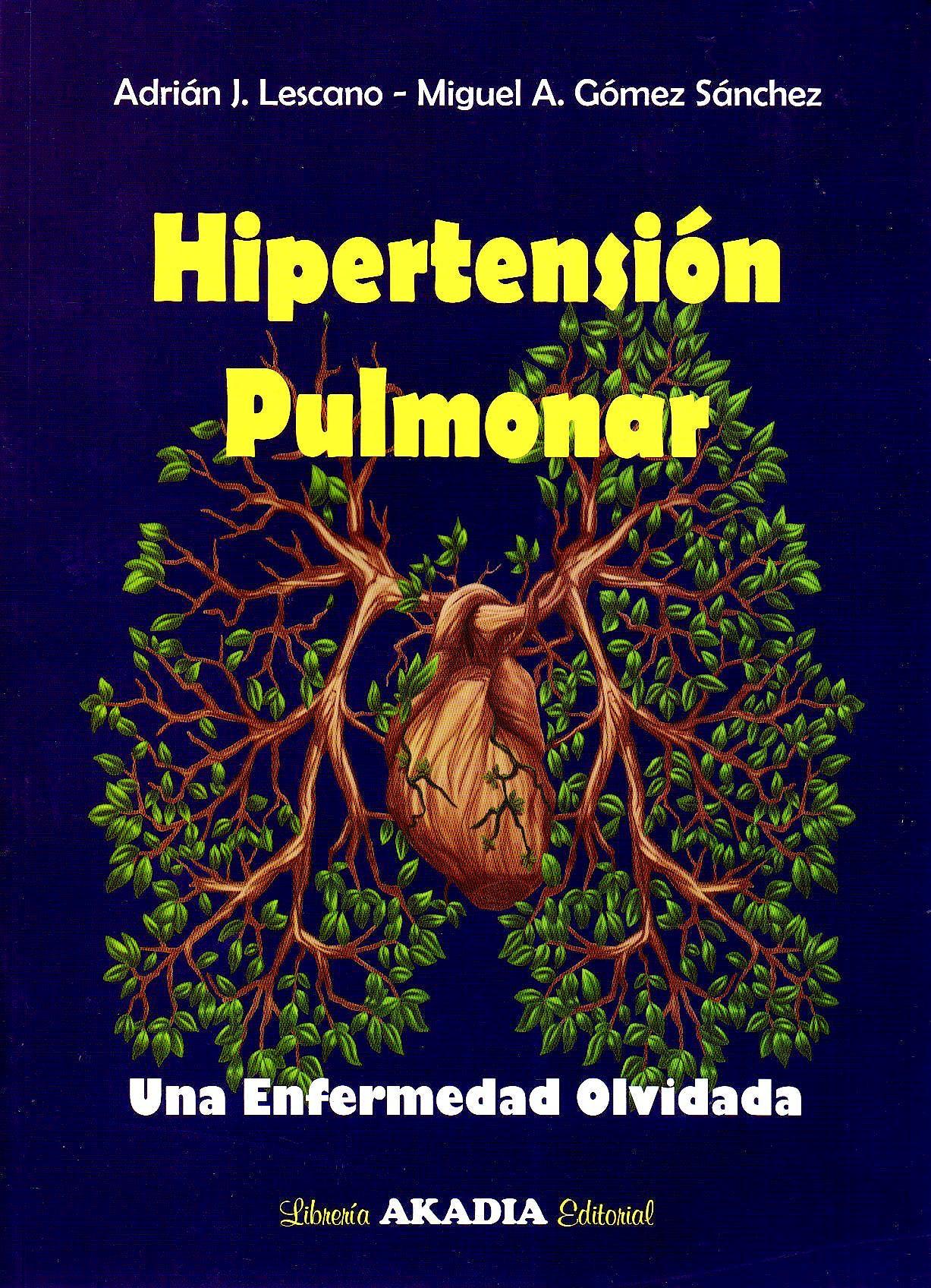 Portada del libro 9789875703254 Hipertensión Pulmonar. Una Enfermedad Olvidada