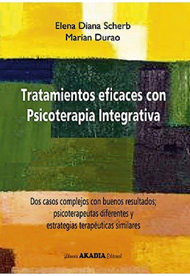 Portada del libro 9789875703278 Tratamientos Eficaces con Psicoterapia Integrativa