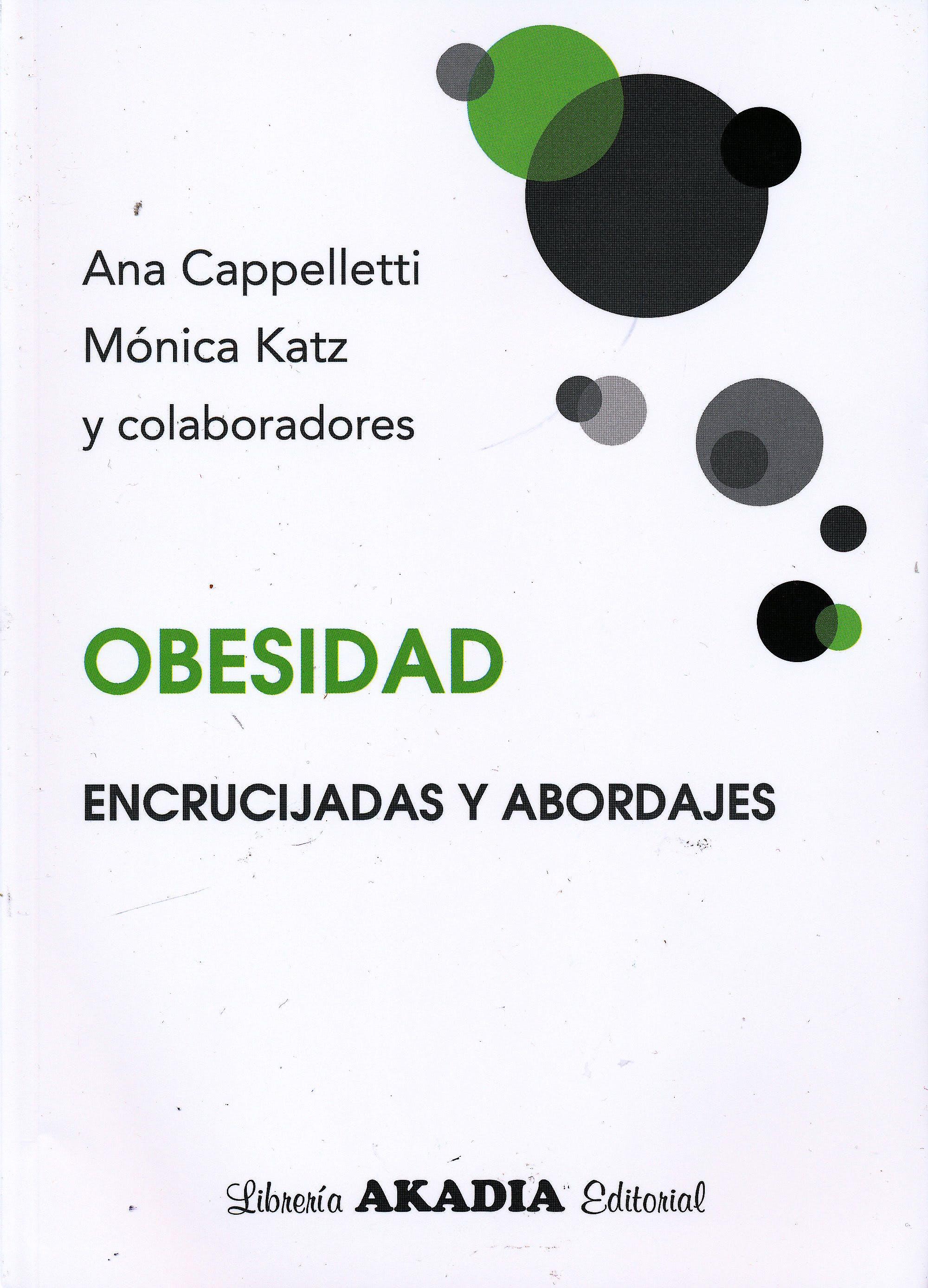 Portada del libro 9789875703322 Obesidad. Encrucijadas y Abordajes