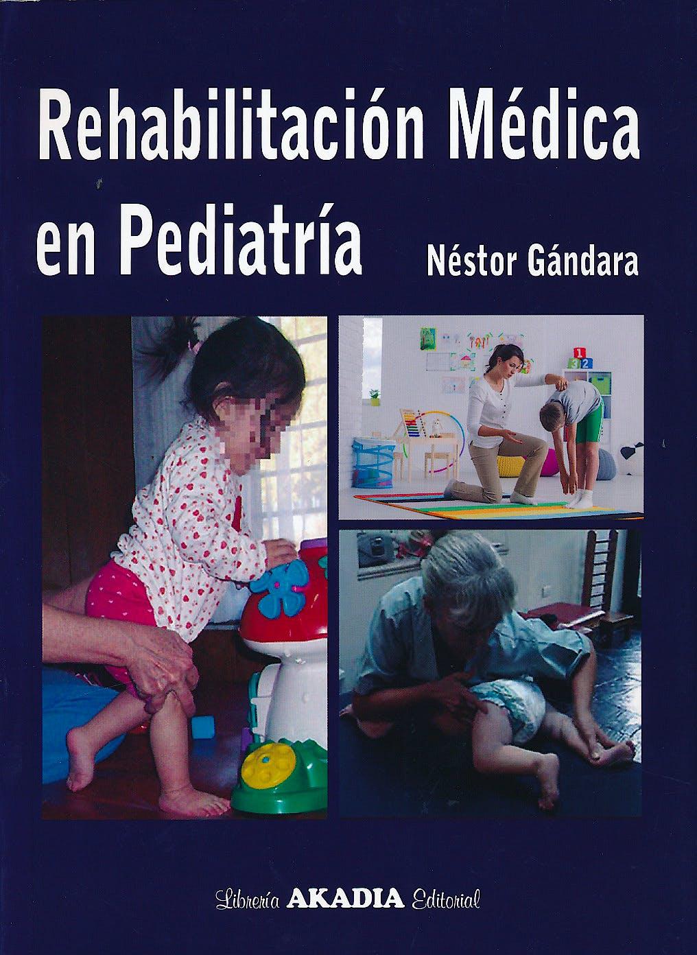 Portada del libro 9789875703360 Rehabilitación Médica en Pediatría