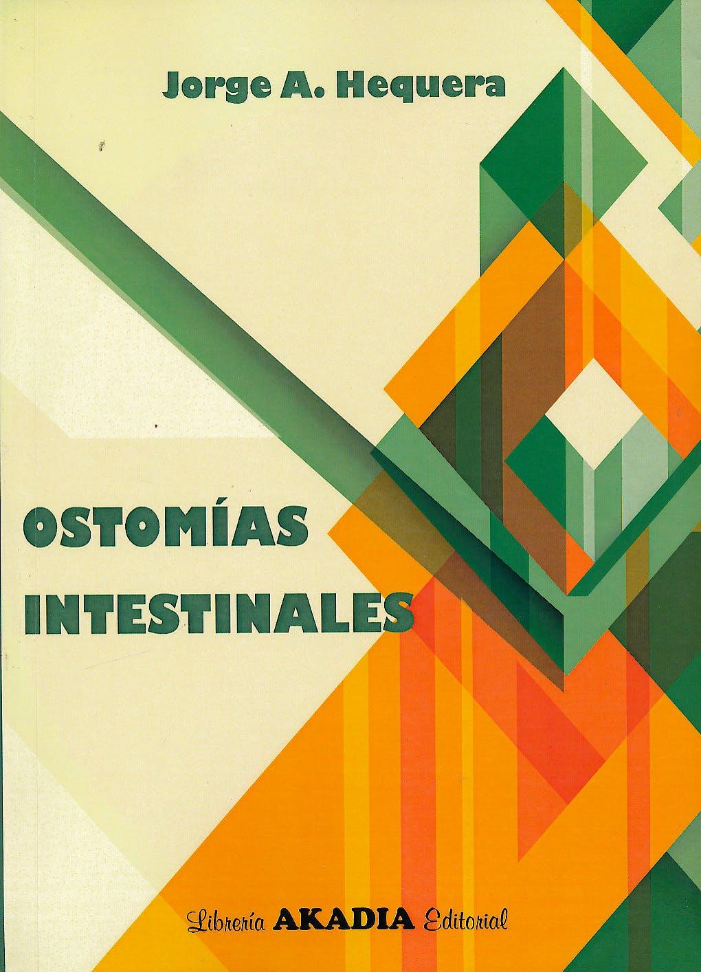 Portada del libro 9789875703377 Ostomías Intestinales