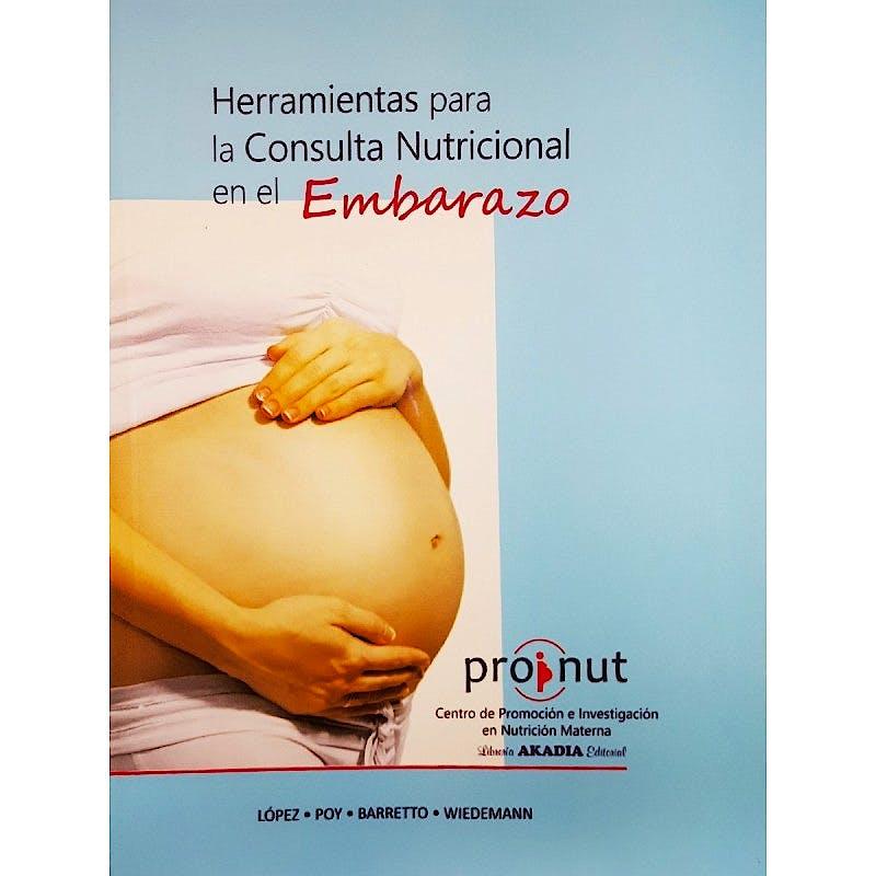 Portada del libro 9789875703407 Herramientas para la Consulta Nutricional en el Embarazo