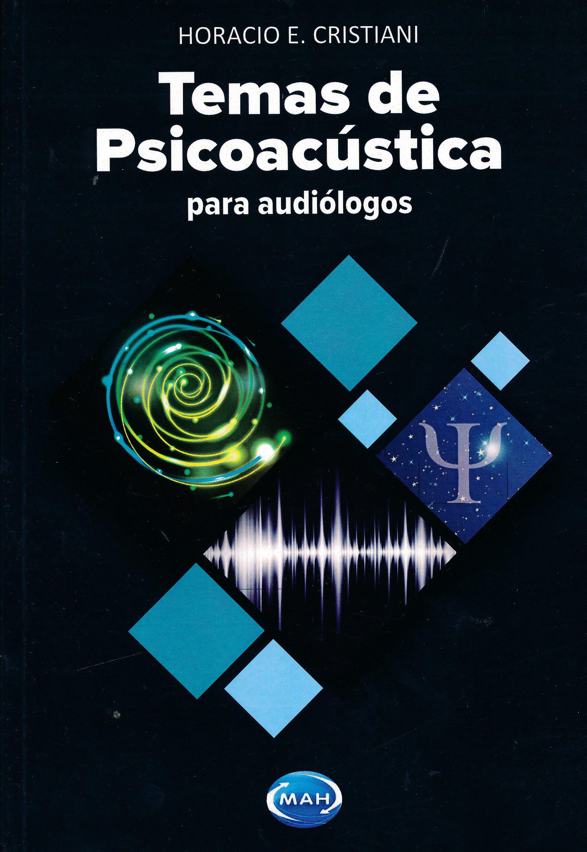 Portada del libro 9789875703544 Temas de Psicoacústica para Audiólogos