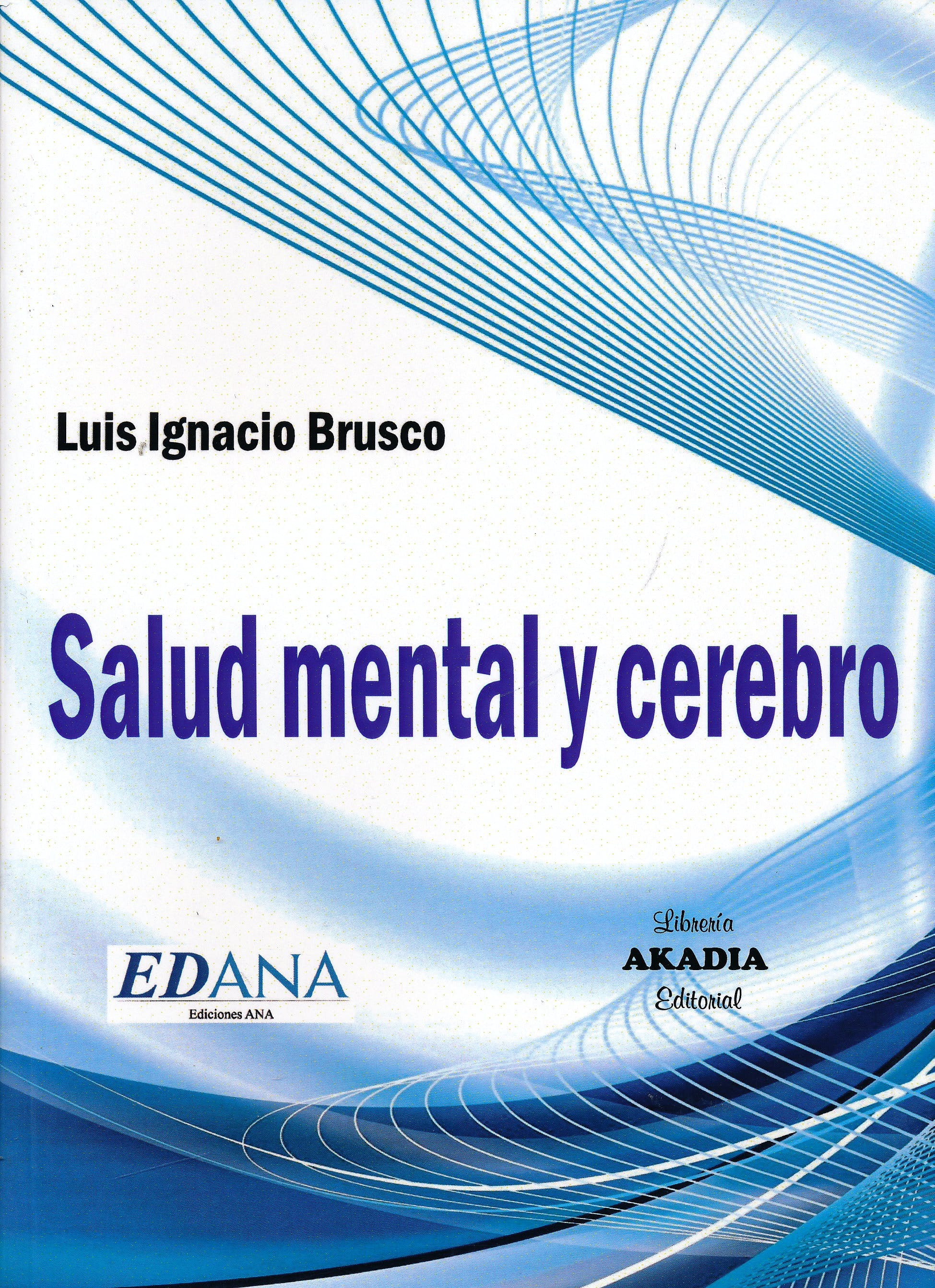 Portada del libro 9789875703575 Salud Mental y Cerebro