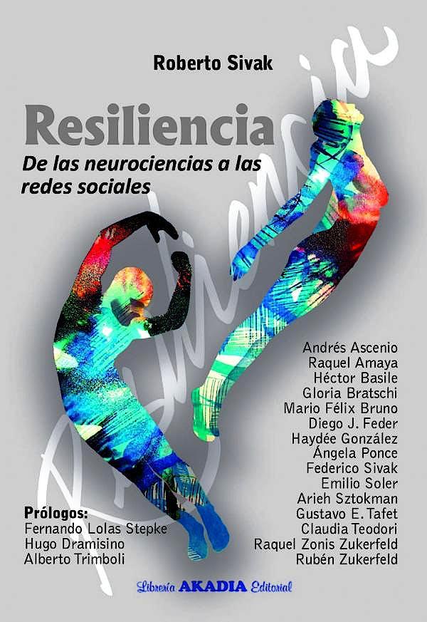 Portada del libro 9789875703582 Resiliencia. De las Neurociencias a las Redes Sociales
