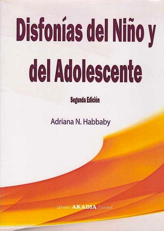 Portada del libro 9789875703667 Disfonías del Niño y del Adolescente