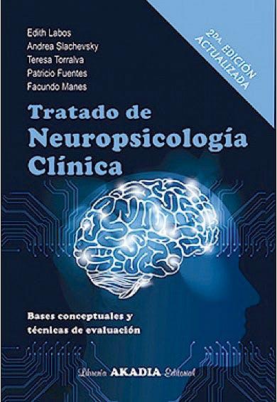 Portada del libro 9789875703711 Tratado de Neuropsicología Clínica. Bases Conceptuales y Técnicas de Evaluación