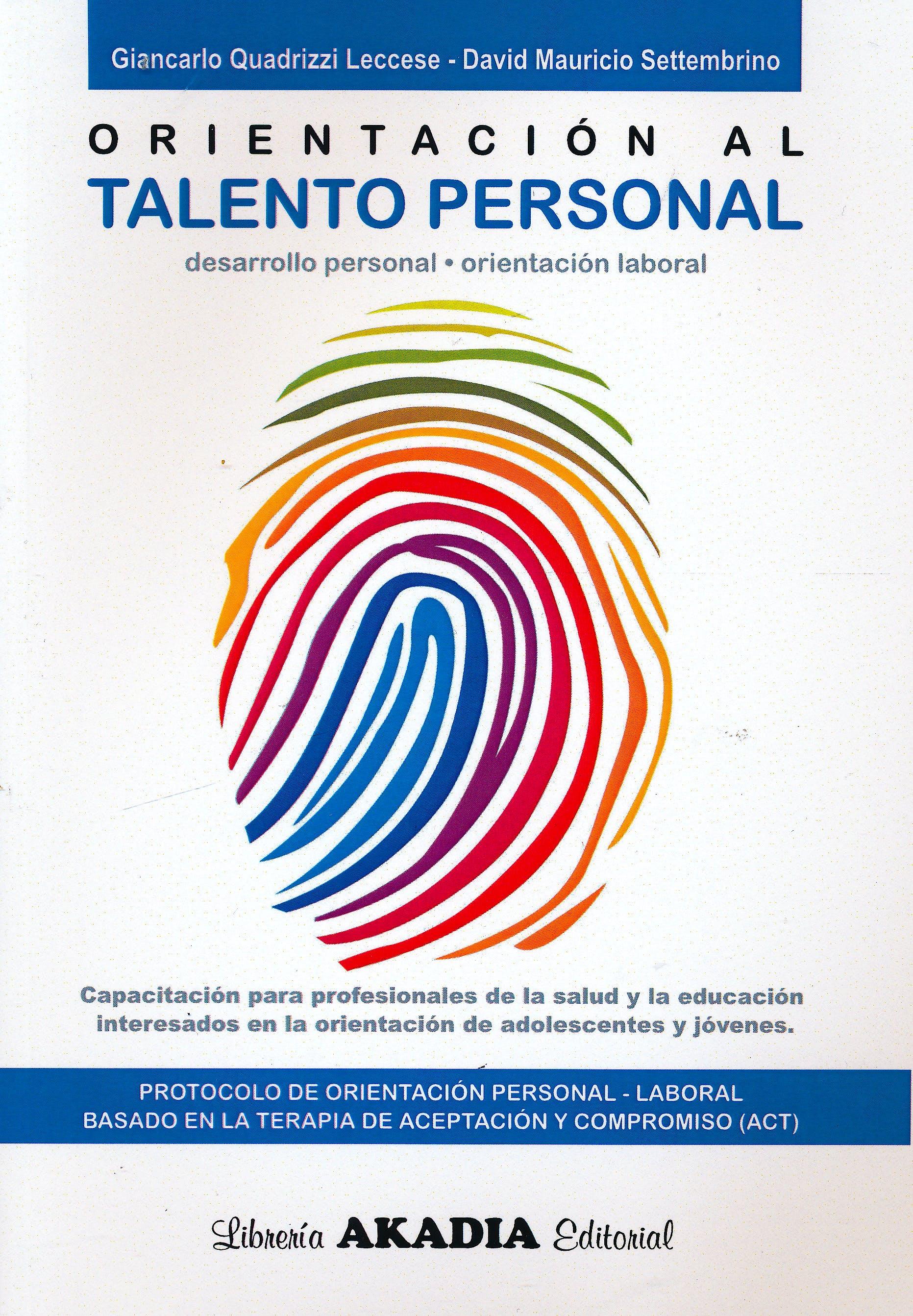 Portada del libro 9789875703810 Orientación al Talento Personal. Desarrollo Personal, Orientación Laboral