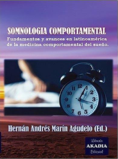 Portada del libro 9789875703841 Somnología Coportamental. Fundamentos y Avances en Latinoamérica de la Medicina Comportamental del Sueño