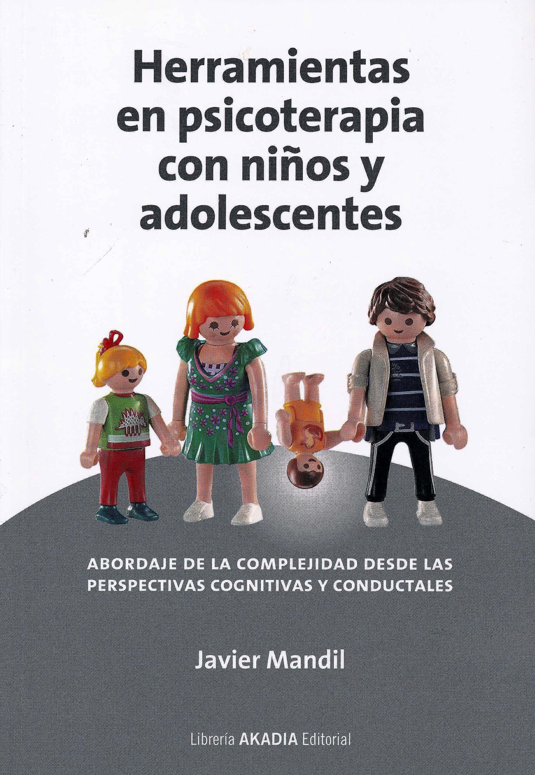 Portada del libro 9789875704046 Herramientas en Psicoterapia con Niños y Adolescentes. Abordaje de la Complejidad desde las Perspectivas Cognitivas y Conductuales