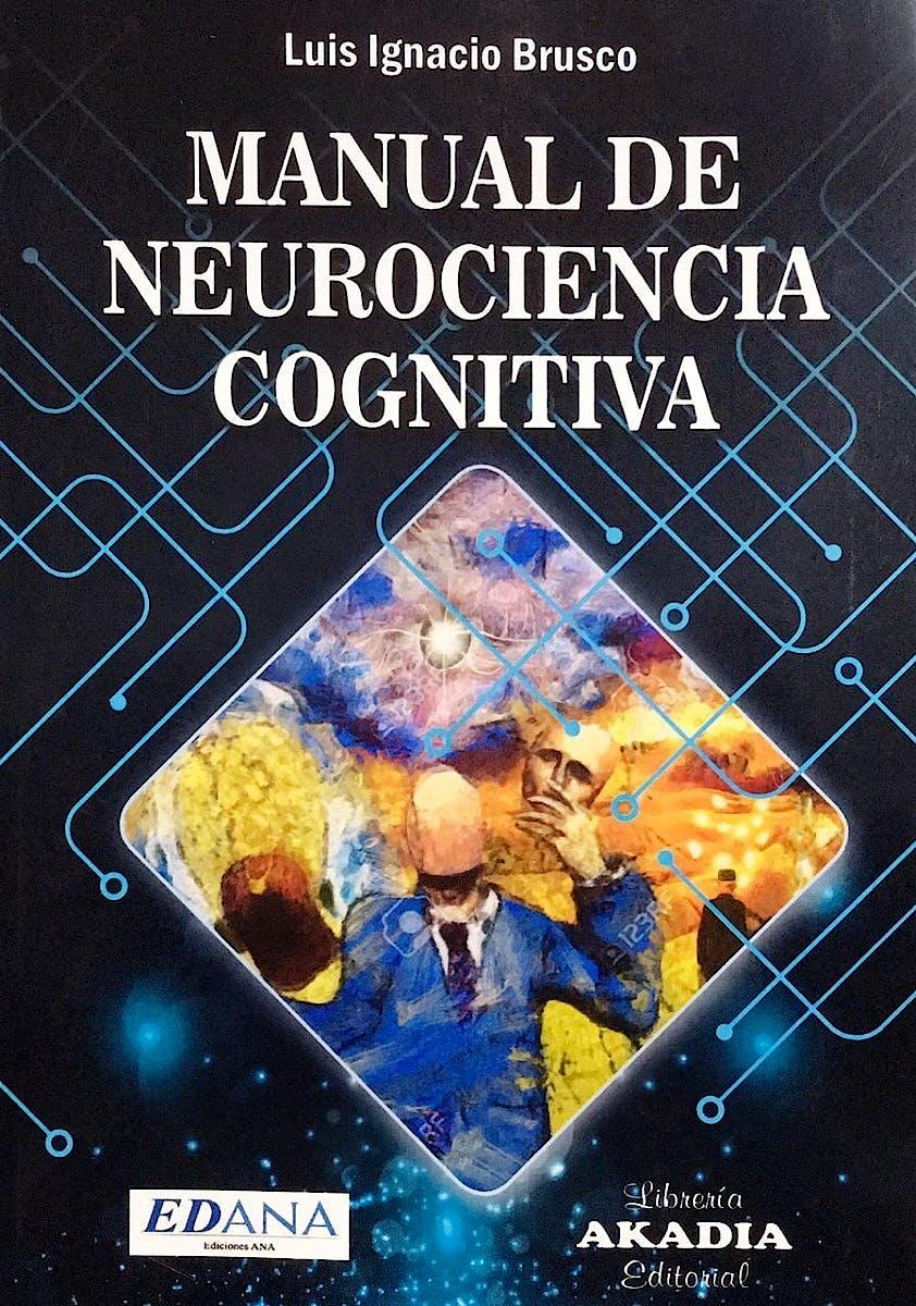 Portada del libro 9789875704121 Manual de Neurociencia Cognitiva