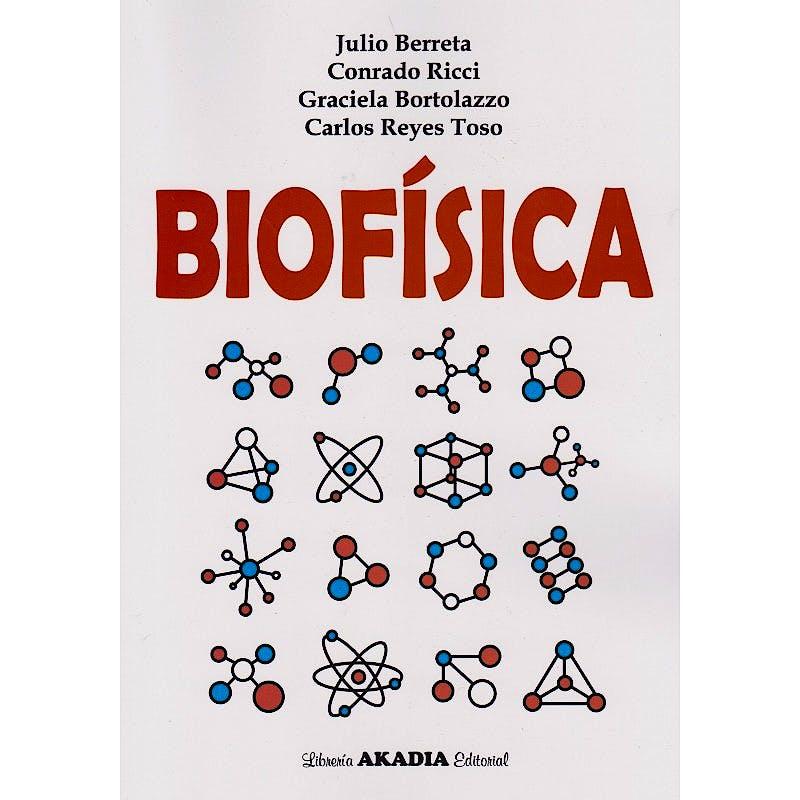 Portada del libro 9789875704213 Biofísica