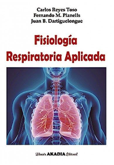 Portada del libro 9789875704220 Fisiología Respiratoria Aplicada
