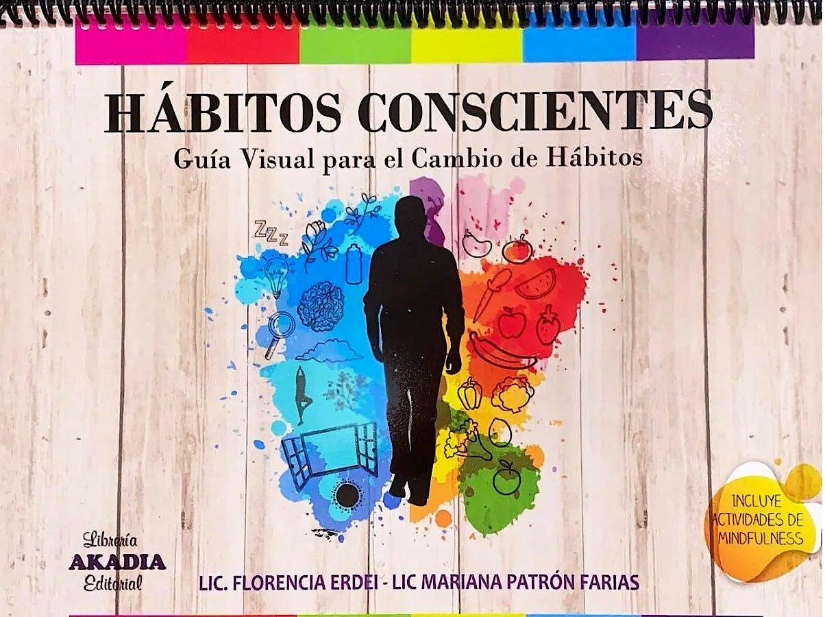 Portada del libro 9789875704251 Hábitos Conscientes. Guía Visual para el Cambio de Hábitos