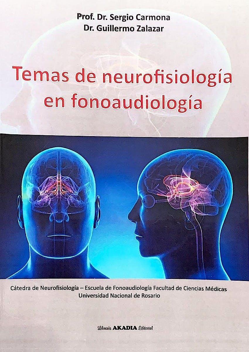 Portada del libro 9789875704367 Temas de Neurofisiología en Fonoaudiología