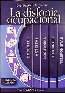 Portada del libro 9789875704558 La Disfonía Ocupacional