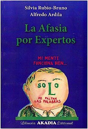 Portada del libro 9789875704633 La Afasia por Expertos