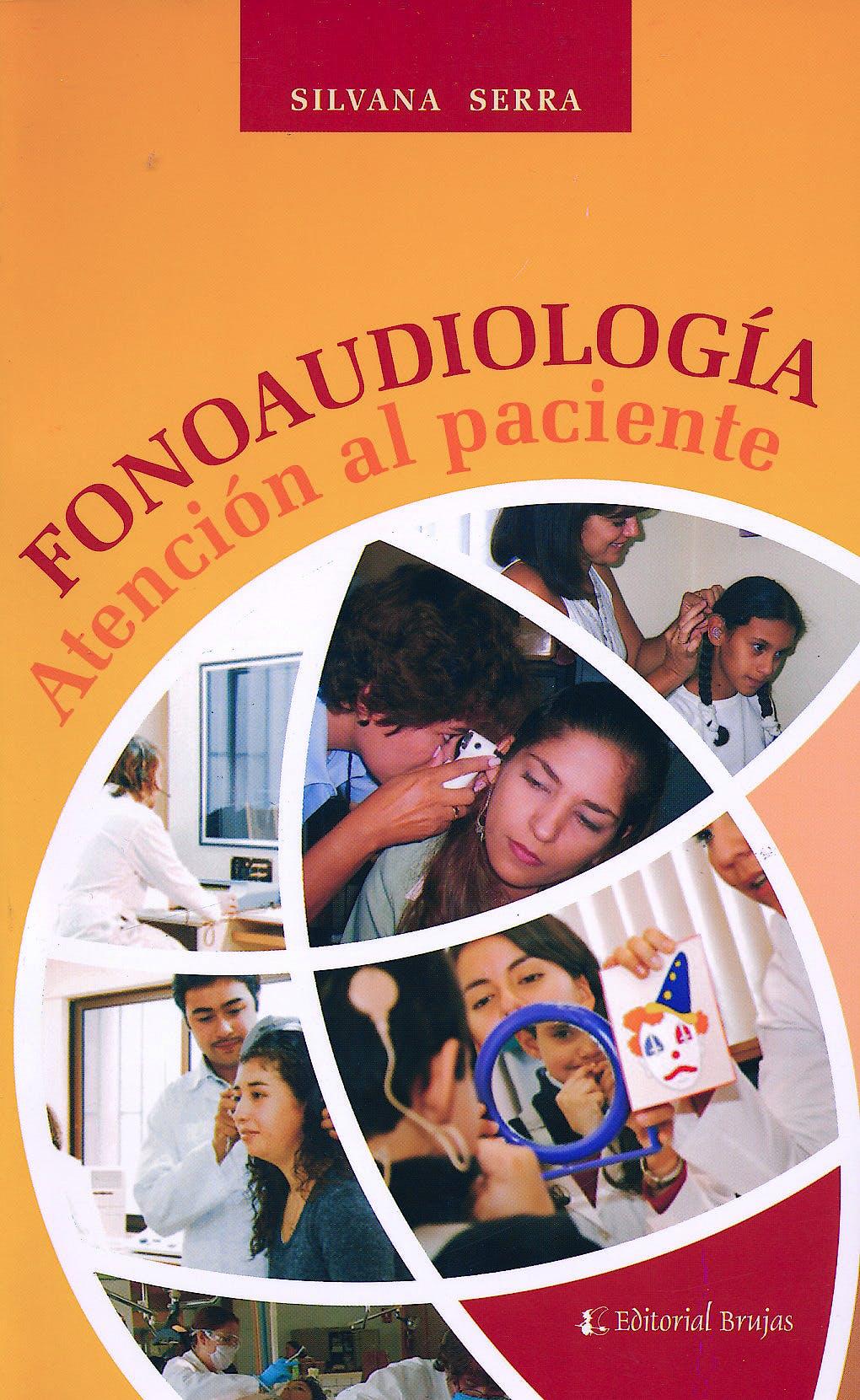 Portada del libro 9789875910782 Fonoaudiologia. Atencion al Paciente