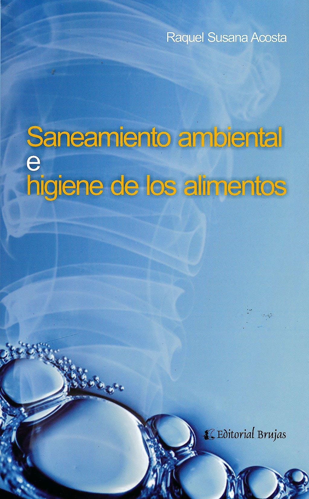 Portada del libro 9789875911239 Saneamiento Ambiental e Higiene de los Alimentos