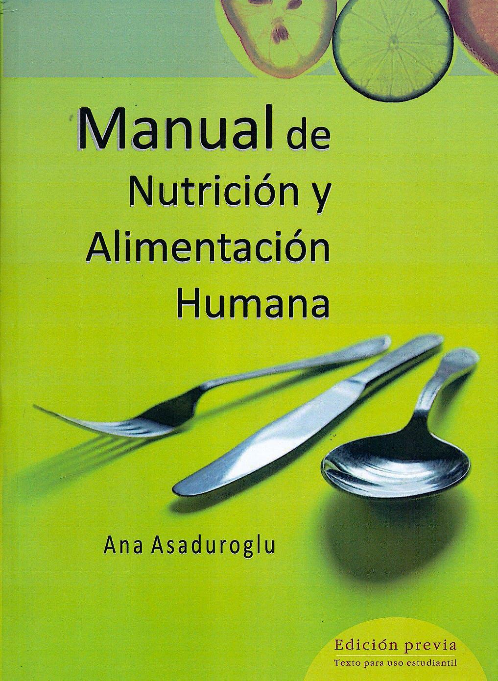 Portada del libro 9789875912588 Manual de Nutrición y Alimentación Humana