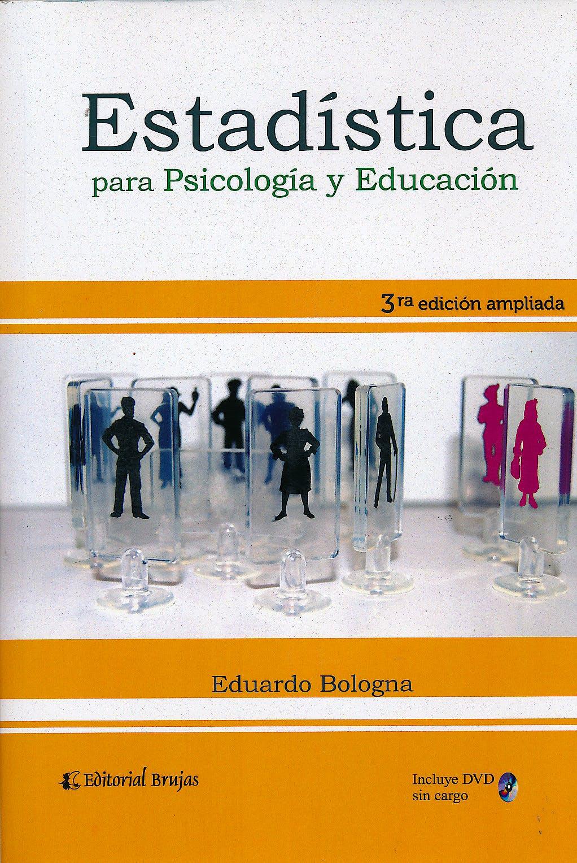 Portada del libro 9789875913677 Estadística para Psicología y Educación