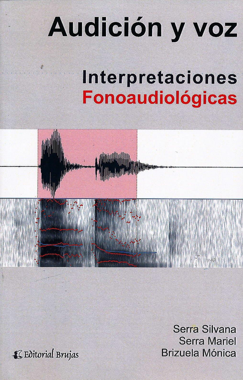 Portada del libro 9789875915190 Audición y Voz. Interpretaciones Fonoaudiológicas