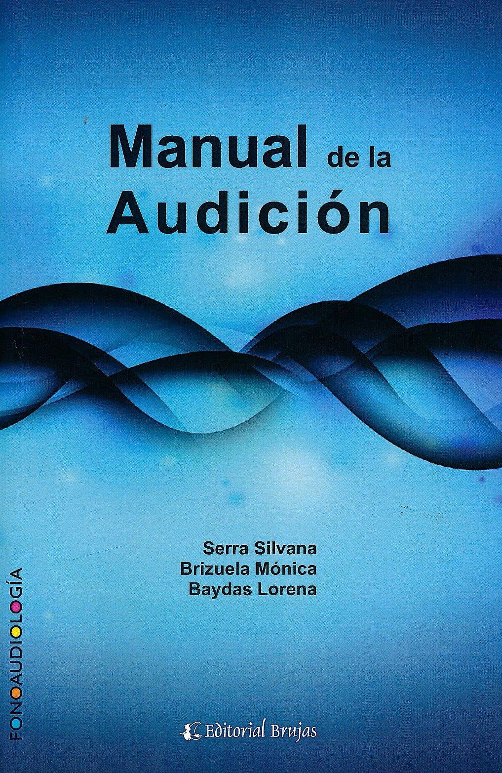 Portada del libro 9789875915763 Manual de la Audición