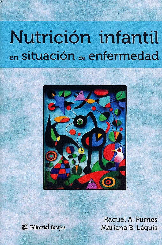 Portada del libro 9789875915794 Nutrición Infantil en Situación de Enfermedad
