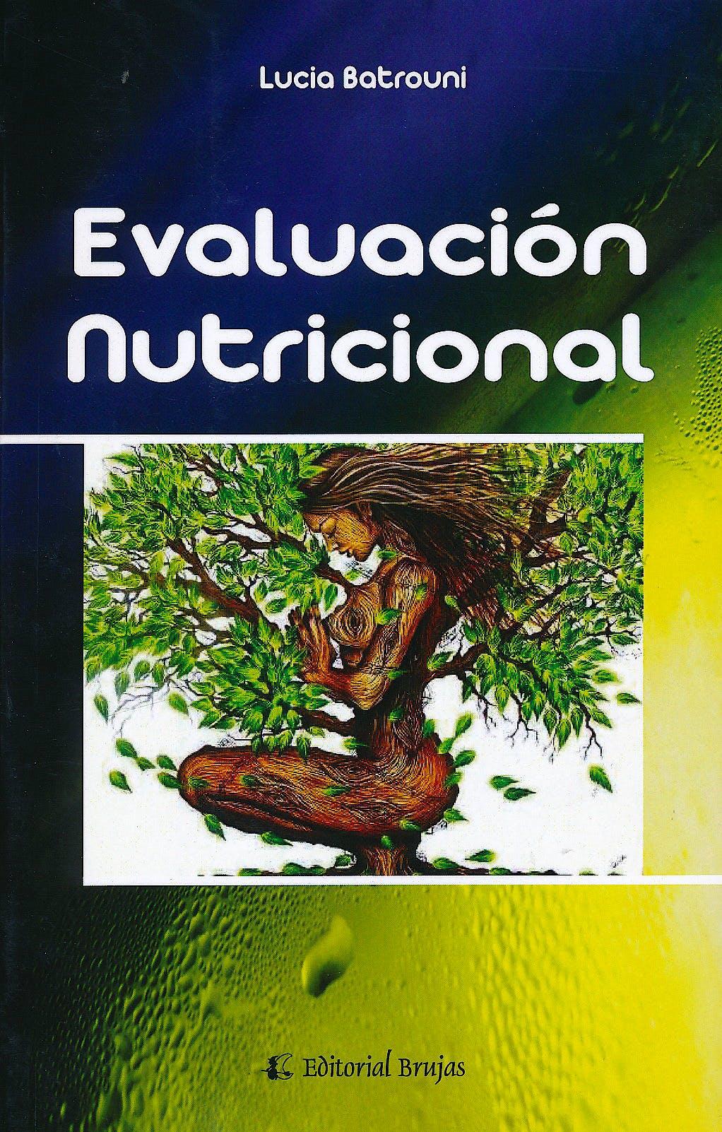 Portada del libro 9789875916296 Evaluacion Nutricional