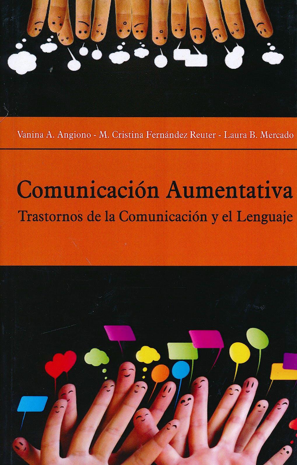 Portada del libro 9789875917965 Comunicación Aumentativa. Trastornos de la Comunicación y el Lenguaje