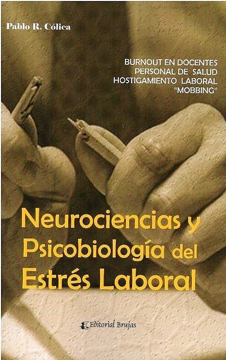Portada del libro 9789875918498 Neurociencias y Psicobiología del Estrés Laboral