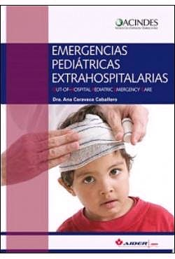 Portada del libro 9789876390385 Emergencias Pediátricas Extrahospitalarias. Out of Hospital Pediatric Emergency Care