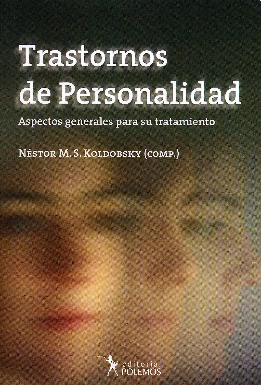 Portada del libro 9789876490054 Trastornos de Personalidad. Aspectos Generales para Su Tratamiento