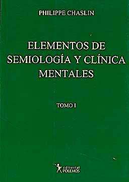 Portada del libro 9789876490184 Elementos de Semiología y Clínica Mentales, Tomo I