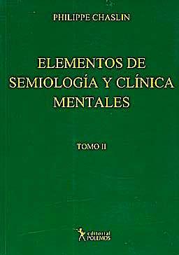 Portada del libro 9789876490221 Elementos de Semiología y Clínica Mentales, Tomo II