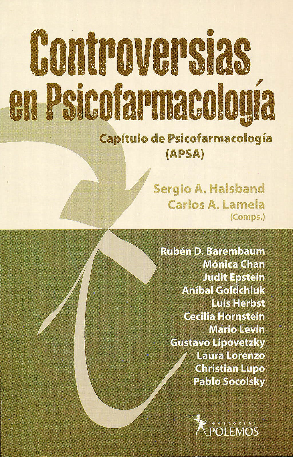 Portada del libro 9789876490269 Controversias en Psicofarmacología