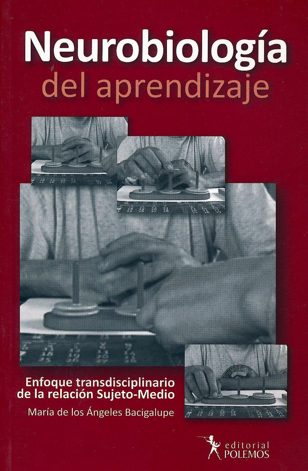 Portada del libro 9789876490306 Neurobiologia del Aprendizaje. Enfoque Transdisciplinario de la Relacion Sujeto-Medico