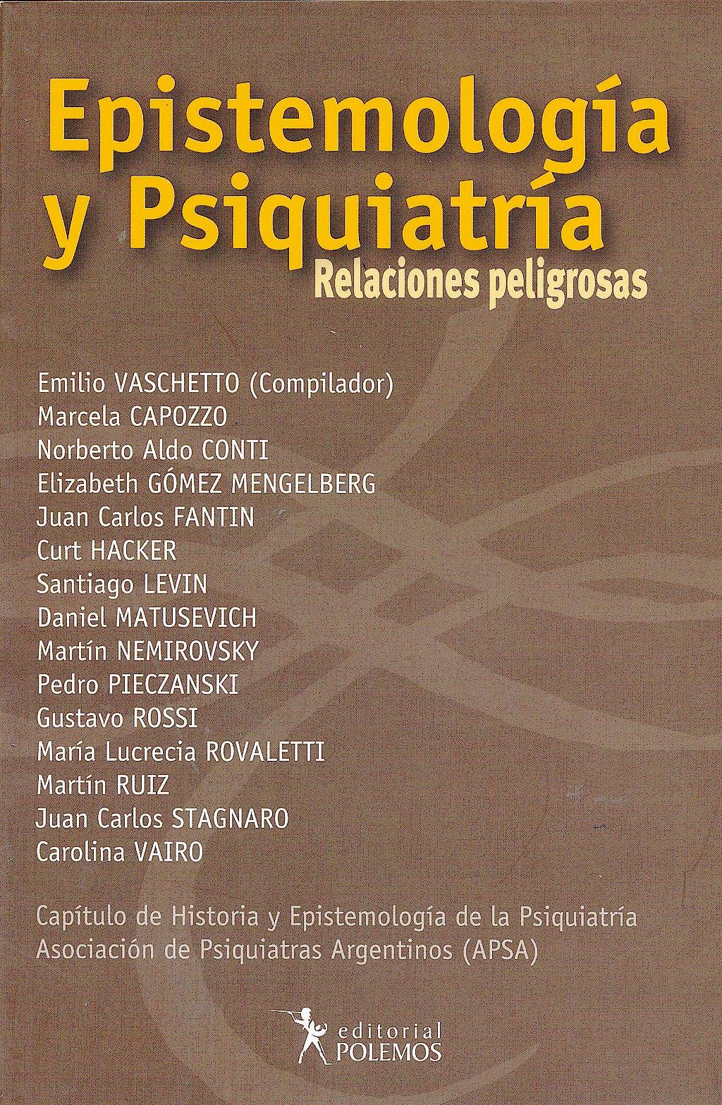 Portada del libro 9789876490399 Epistemologia y Psiquiatria. Relaciones Peligrosas