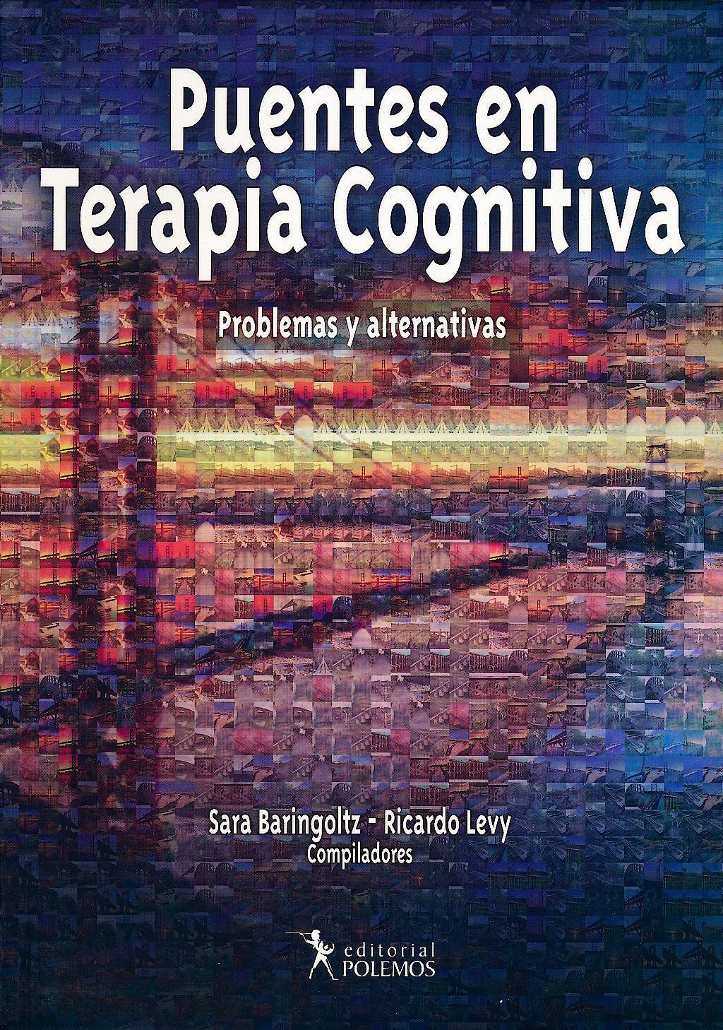 Portada del libro 9789876490443 Puentes en Terapia Cognitiva. Problemas y Alternativas