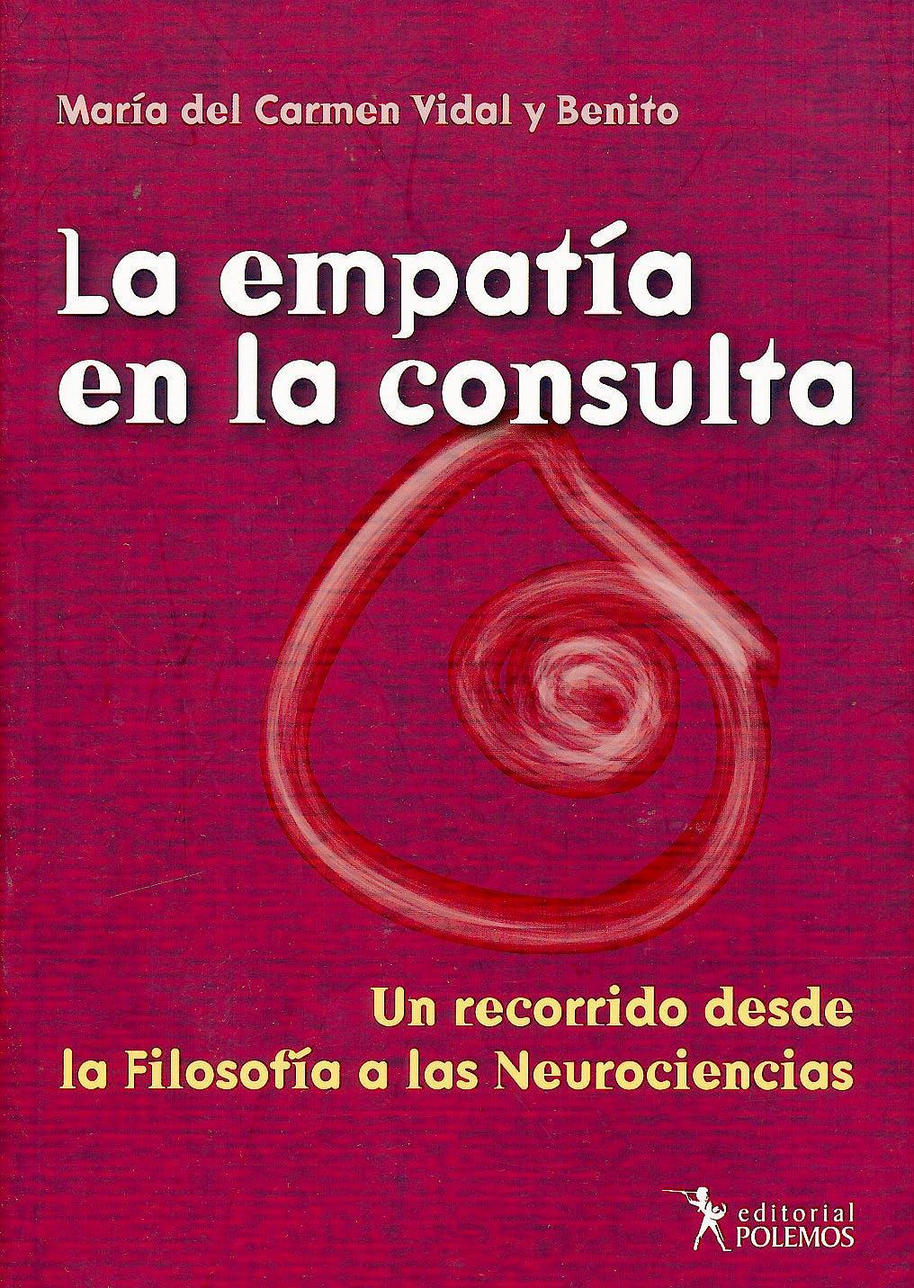 Portada del libro 9789876490450 La Empatía en la Consulta. Un Recorrido desde la Filosofía a las Neurociencias