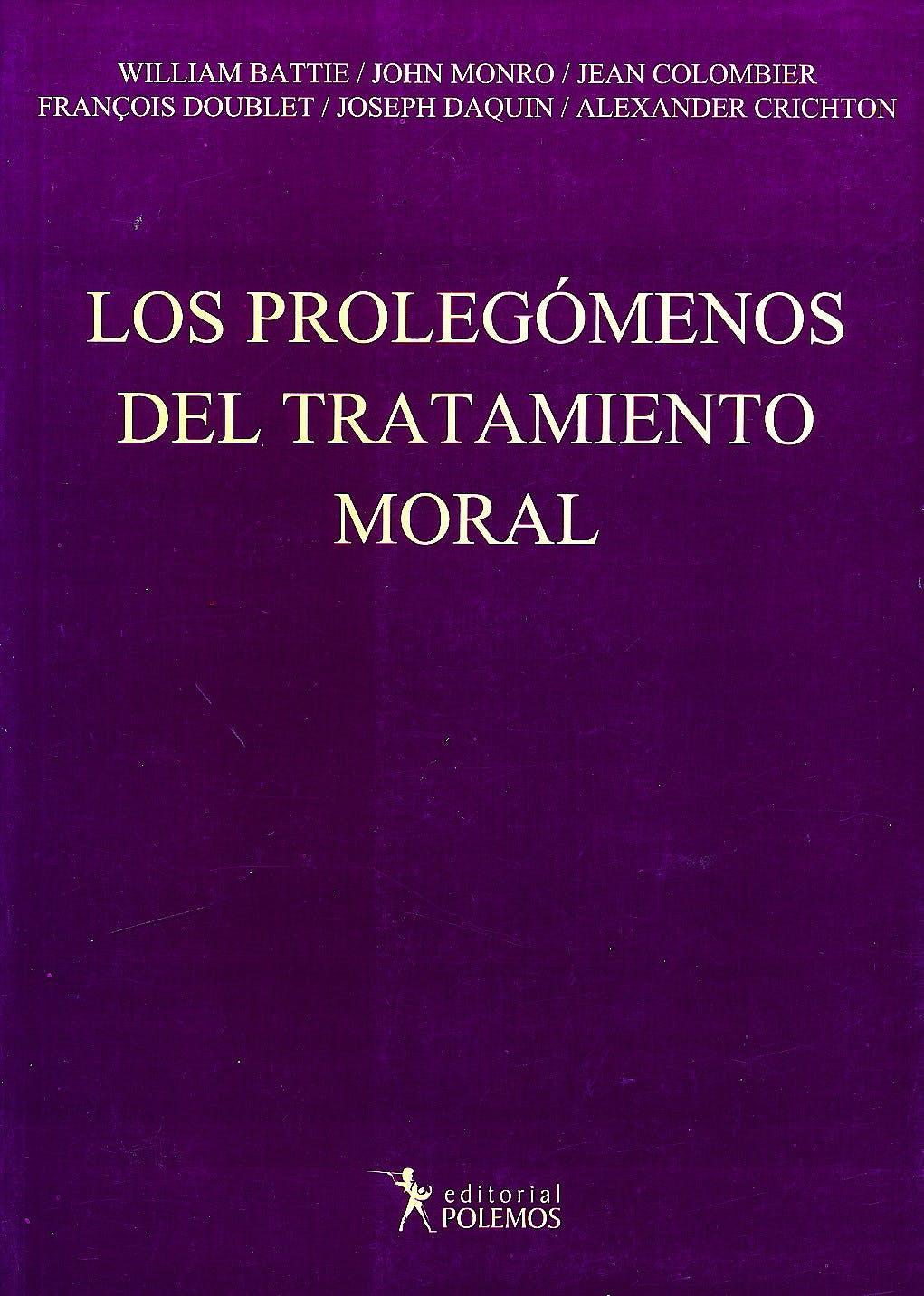Portada del libro 9789876490528 Los Prolegomenos del Tratamiento Moral