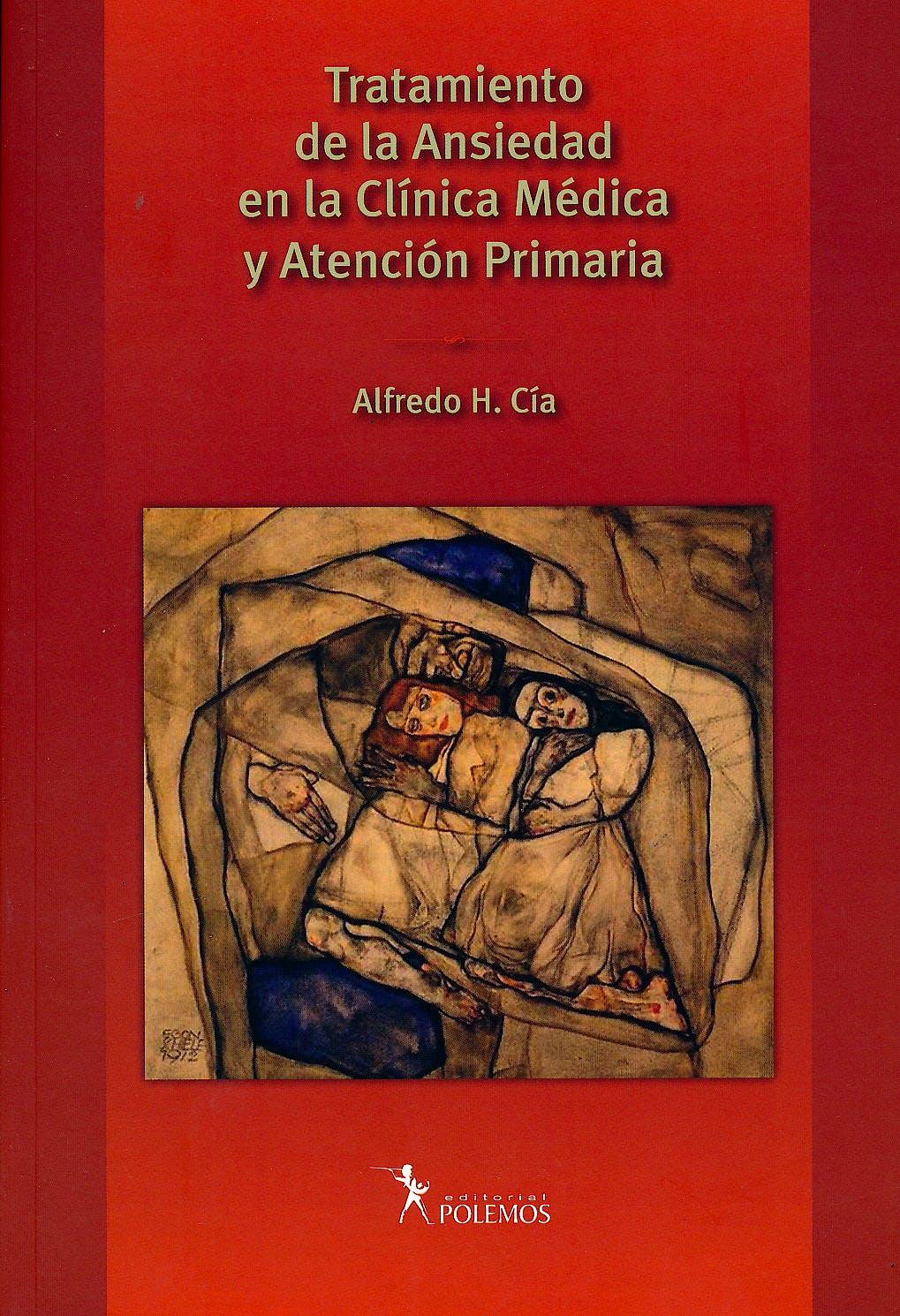 Portada del libro 9789876490580 Tratamiento de la Ansiedad en la Clínica Médica y Atención Primaria