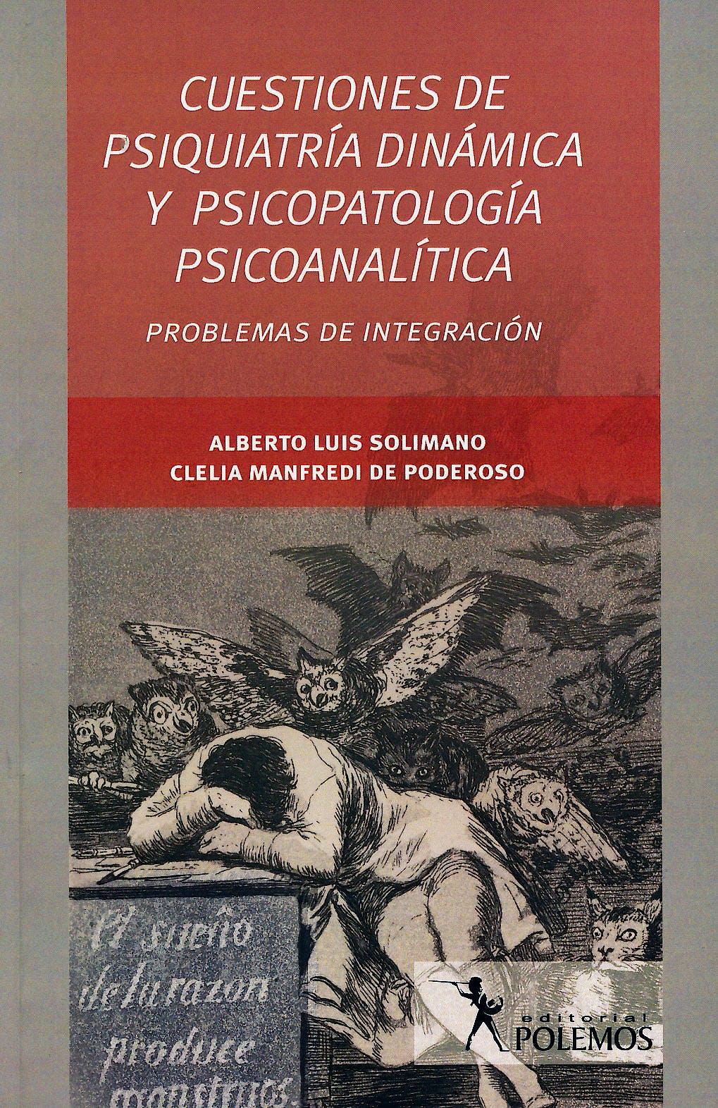 Portada del libro 9789876490757 Cuestiones de Psiquiatria Dinamica y Psicopatologia Psicoanalitica. Problemas de Integracion