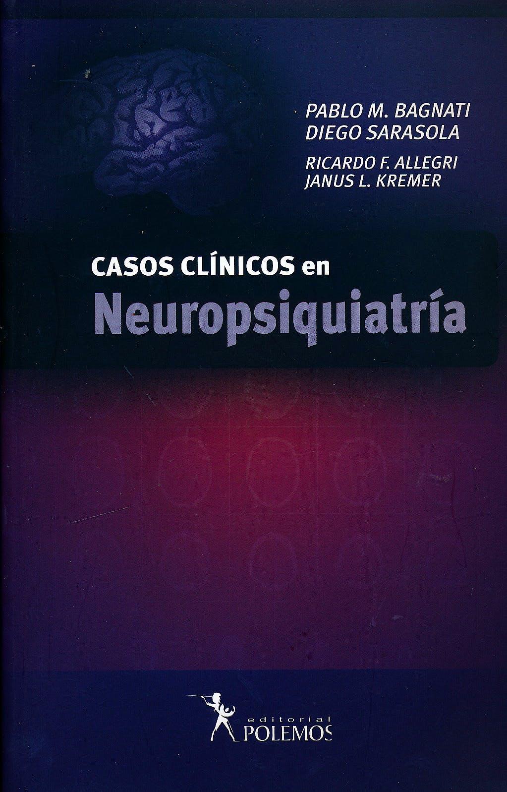 Portada del libro 9789876490818 Casos Clínicos en Neuropsiquiatría