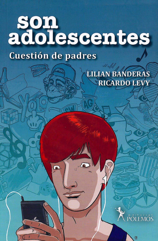 Portada del libro 9789876499835 Son Adolescentes. Cuestión de Padres