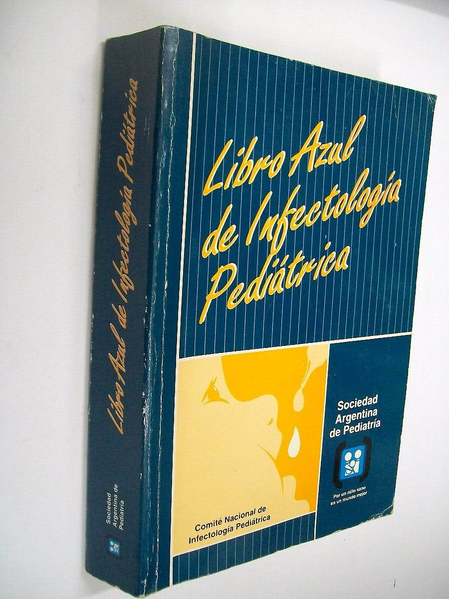 Portada del libro 9789879051221 Libro Azul de Infectología Pediátrica