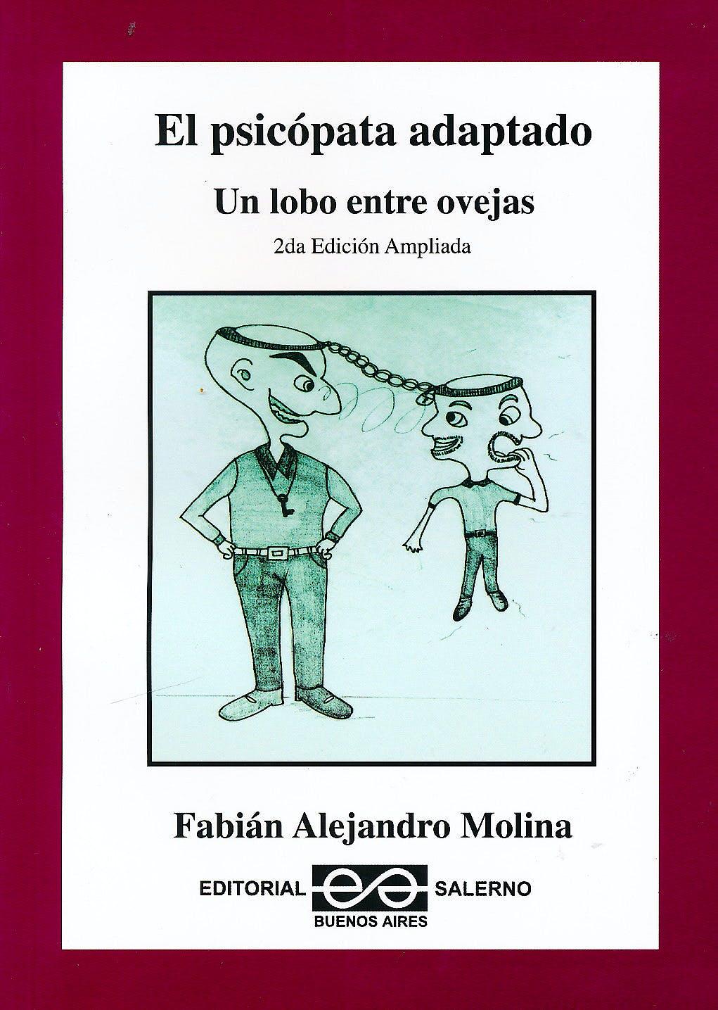 Portada del libro 9789879083352 El Psicopata Adaptado. un Lobo entre Ovejas