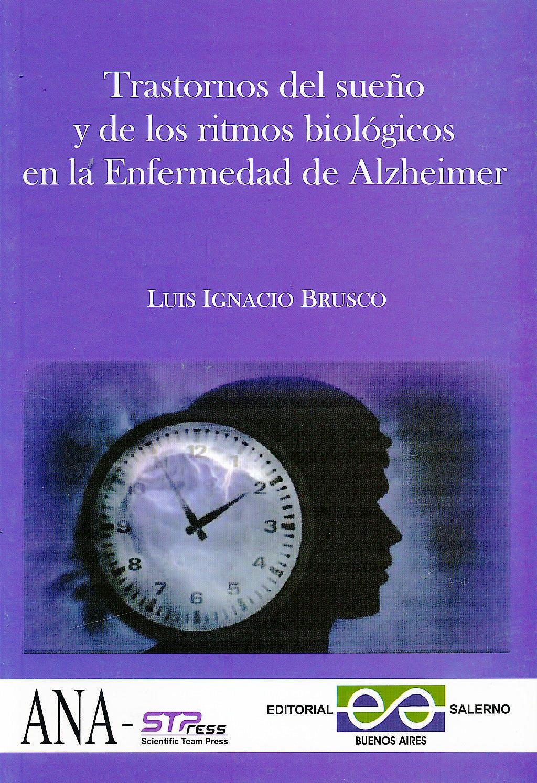 Portada del libro 9789879083383 Trastornos del Sueño y de los Ritmos Biológicos en la Enfermedad de Alzheimer