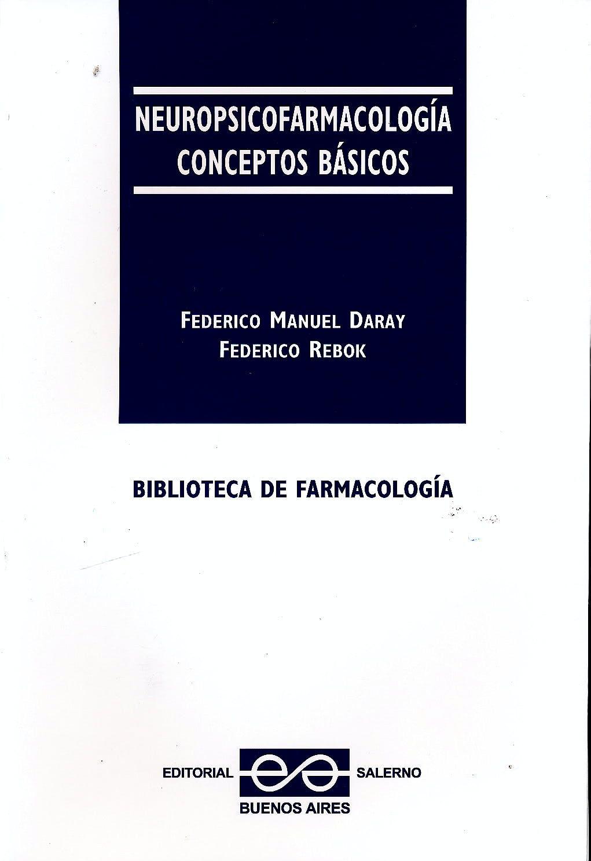 Portada del libro 9789879083475 Neuropsicofarmacologia. Conceptos Basicos