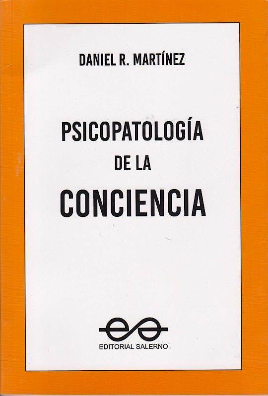 Portada del libro 9789879083567 Psicopatología de la Conciencia